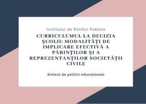 Curriculumul la decizia școlii_ modalități de implicare efectivă a părinților și a reprezentanților societății civile Sinteză de politici educaționale